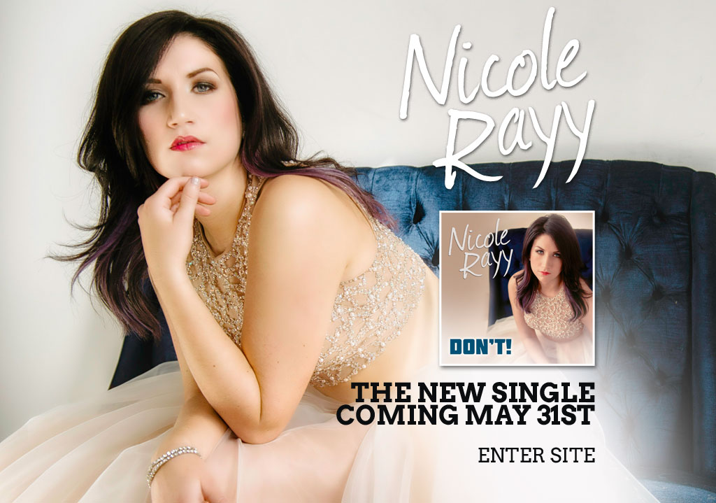 Country/pop singer-songwriter Nicole Rayy is a compelling storyteller, powerful vocalist and incredible performer. New singe 'Don't' is coming May 31st!